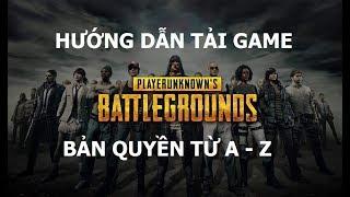 Hướng dẫn tải và cài đặt game battleground bản quyền từ A đến Z - thueaccgame.net
