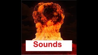 Nuclear Bomb  Sound Effects All Sounds