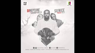 DJ Neptune - So Nice Ft. Davido x Del'B (OFFICIAL AUDIO 2015)