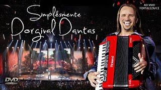 Dorgival Dantas - [DVD Simplesmente Dorgival Dantas] - Completo