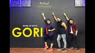 Gori | Band Of Boys | Kiran J | DancePeople Studios