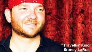 Stoney LaRue - Travelin' Kind