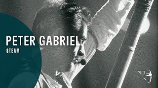 Peter Gabriel - Steam (Secret World) ~ 1080p HD