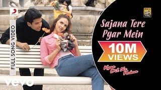 Kyaa Dil Ne Kahaa - Sajana Tere Pyar Mein Video | Tusshar Kapoor