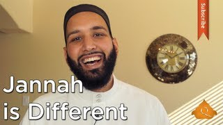 Jannah: Different Not Weird - Omar Suleiman - Quran Weekly