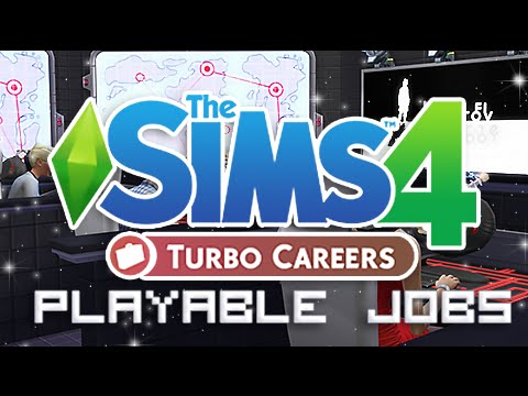 The Sims 4   Mod Overview   Turbo Career - Playable Jobs!