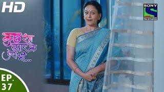 Kuch Rang Pyar Ke Aise Bhi - कुछ रंग प्यार के ऐसे भी - Episode 37 - 19th April, 2016