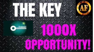 "1000X OPPORTUNITY! - Could ""THE KEY"" 1000X by 2019?"