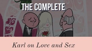 The Complete Karl Pilkington's Love, Sex and Romance (featuring Ricky Gervais & Stephen Merchant)