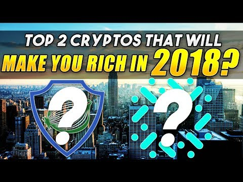 Top 2 Altcoins That Will Make You Rich In 2018!