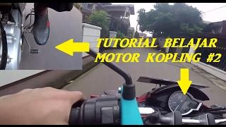 Tutorial #2 | Praktek Belajar Motor Kopling | Kecepatan Rendah | Poldur | Tanjakan dan Turunan