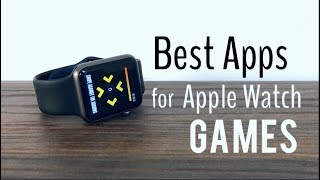 Best Apps for Apple Watch - Games