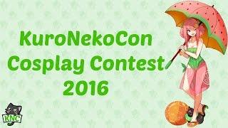 KuroNekoCon 2016 Cosplay and Skit Contest