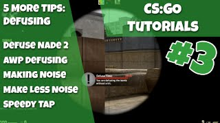 CS:GO Tutorials Ep #3 - 5 More Defuse Tips, AWP Defusing, Defuse Noise and Masking, Speedy Tap