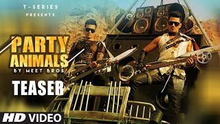 Party Animals Video (Teaser) | Meet Bros Poonam Kay Kyra Dutt Bosco | Releasing 9TH MAY |T-Series