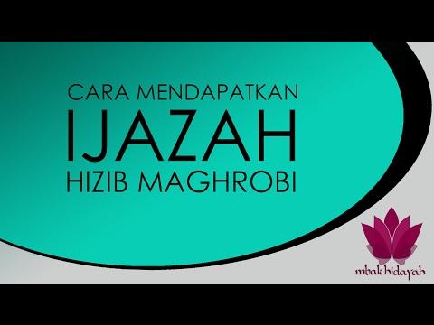 Ijazah Ilmu Hizib Maghrobi Untuk Kadigdayan dan Perlindungan Diri