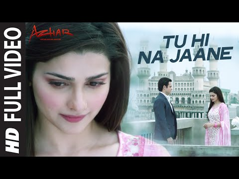 Tu Hi Na Jaane Full Video   AZHAR   Emraan Hashmi, Nargis, Prachi  Sonu Nigam Prakriti Amaal Mallik