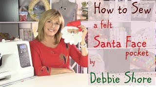 How to sew a felt Santa Face pocket by Debbie Shore