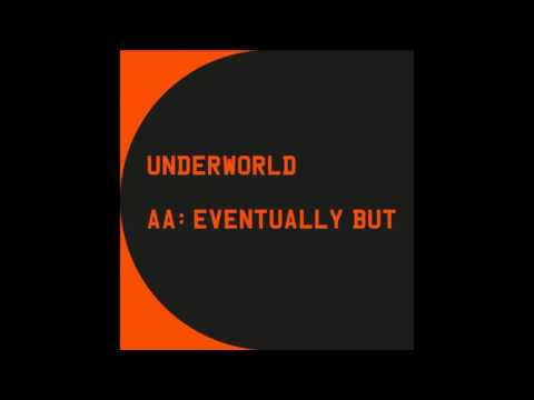 Underworld & Ewen Bremner - Eventually But (Spud's Letter to Gail) (T2 Trainspotting OST)