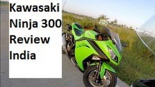 Should you Buy a Kawasaki Ninja 300 in India - My Review.