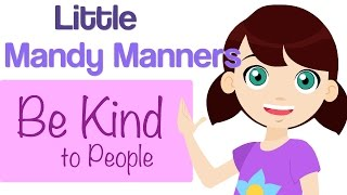 Be Kind To People  | Little Mandy Manners | TinyGrads | Children