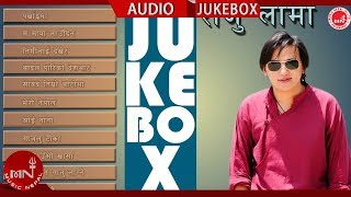 Raju Lama | Nepali Hit Songs Collection | Audio Jukebox | Music Nepal
