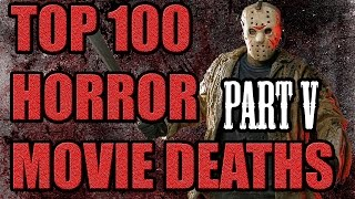 Top 100 Horror Movie Deaths (Part V) #21 - #01