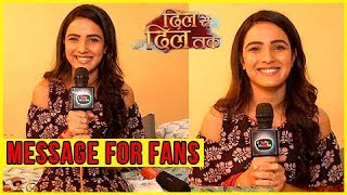 Jasmin Bhasin aka Teni Special Message For Fans | Dil Se Dil Tak - दिल से दिल तक