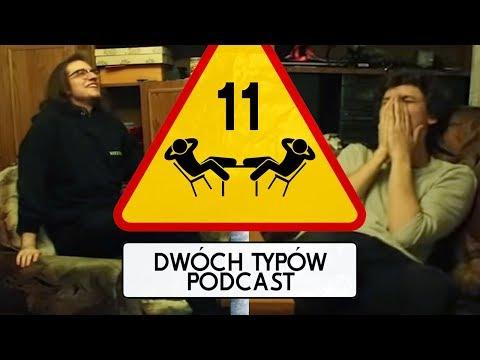 Dwóch Typów Podcast | Epizod 11 - Odmawiam.