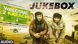 'Welcome 2 Karachi' Full Audio Songs JUKEBOX | T-Series