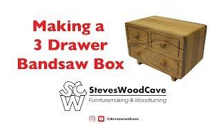 Making a 3 Drawer BandSaw Box