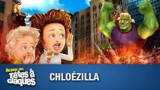 Chloézilla - Têtes à claques
