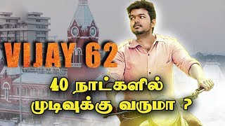 40 Days One Schedule For Vijay 62 Movie | Keerthy Suresh | AR. Muruga Doss
