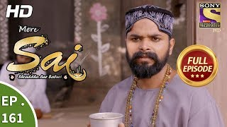 Mere Sai - Ep 161 - Full Episode - 8th May, 2018