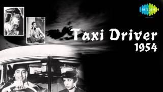 Jayen To Jayen Kaha - Talat Mahmood - Taxi Driver [1954]