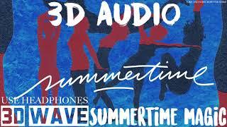 Childish Gambino - Summertime Magic | 3D Audio (Use Headphones)