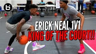 Erick Neal 1V1 SHIFTIN' On Everybody! King Of The Court!
