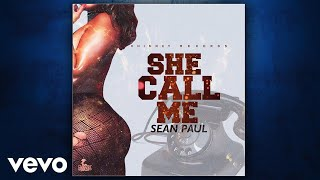 Sean Paul - She Call Me (Official Audio)