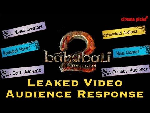 Baahubali 2 Leaked Video Audience Response