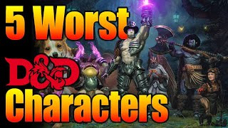 5 Worst Ways to Play a DnD Character- D&D Player Tips