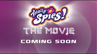 Totally Spies! The Movie (Trailer)