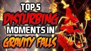 5 DISTURBING MOMENTS IN GRAVITY FALLS 2 - Gravity Falls