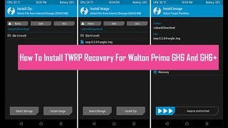 How To Install TWRP Recovery For Walton Primo GH6 And GH6+ [ Tutorial ]
