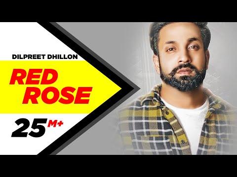 Xxx Mp4 Dilpreet Dhillon Red Rose Official Video Parmish Verma Latest Punjabi Songs 2018 3gp Sex