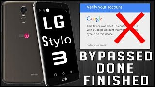 ✅ LG Stylo 3 Google Account Bypassed & Removed At Last (JAN-2018)