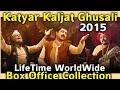 KATYAR KALJAT GHUSALI 2015 Marathi Movie LifeTime WorldWide Box Office Collection Rating & Awards
