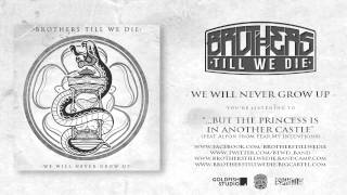 08 - Brothers Till We Die - ..But The Princess Is In Another Castle (feat. Alfon From F.M.I)