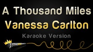 Vanessa Carlton - A Thousand Miles (Karaoke Version)