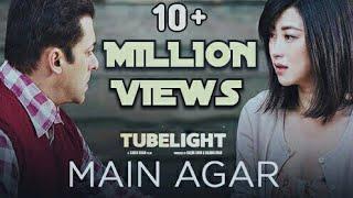 Tubelight - Main Agar | Salman Khan | Pritam | Atif Aslam| Kabir Khan - MUSIC YT