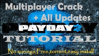 Payday 2 All Updates and Multiplayer Download Tutorial